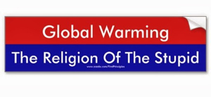 Global Warming - Religion of the Stupid300