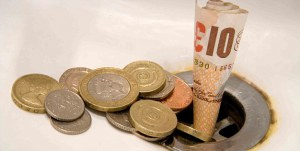 Money down the drain [image credit: thisismoney.co.uk]