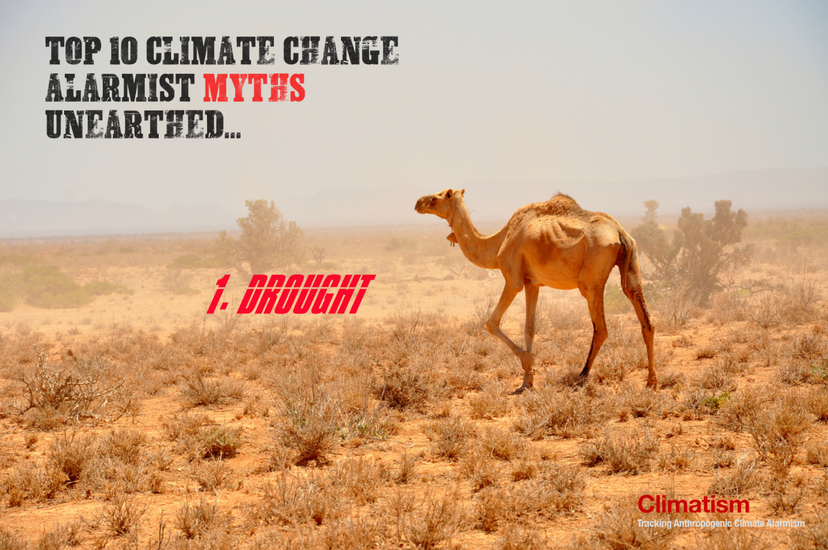 TOP 10 Climate Change Alarmist Myths Unearthed : # 1 DROUGHT