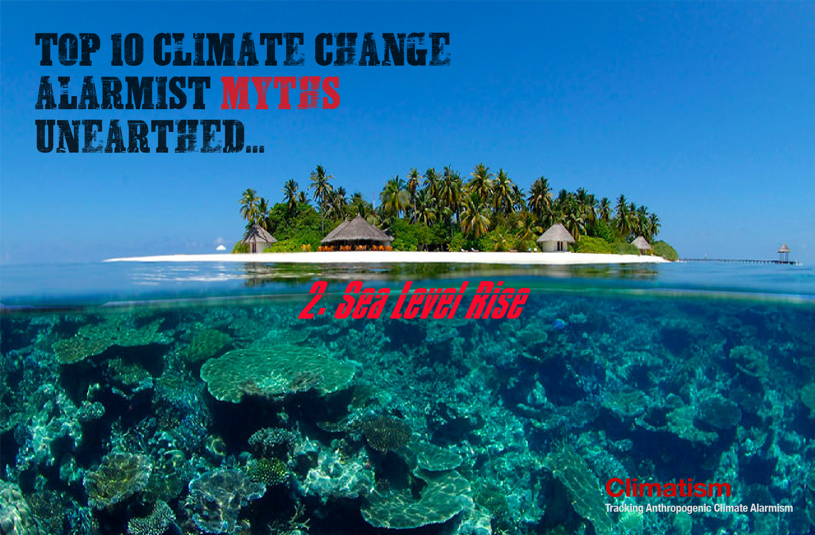 TOP 10 CLIMATE CHANGE ALARMIST MYTHS UNEARTHED Sea Level Rise.png