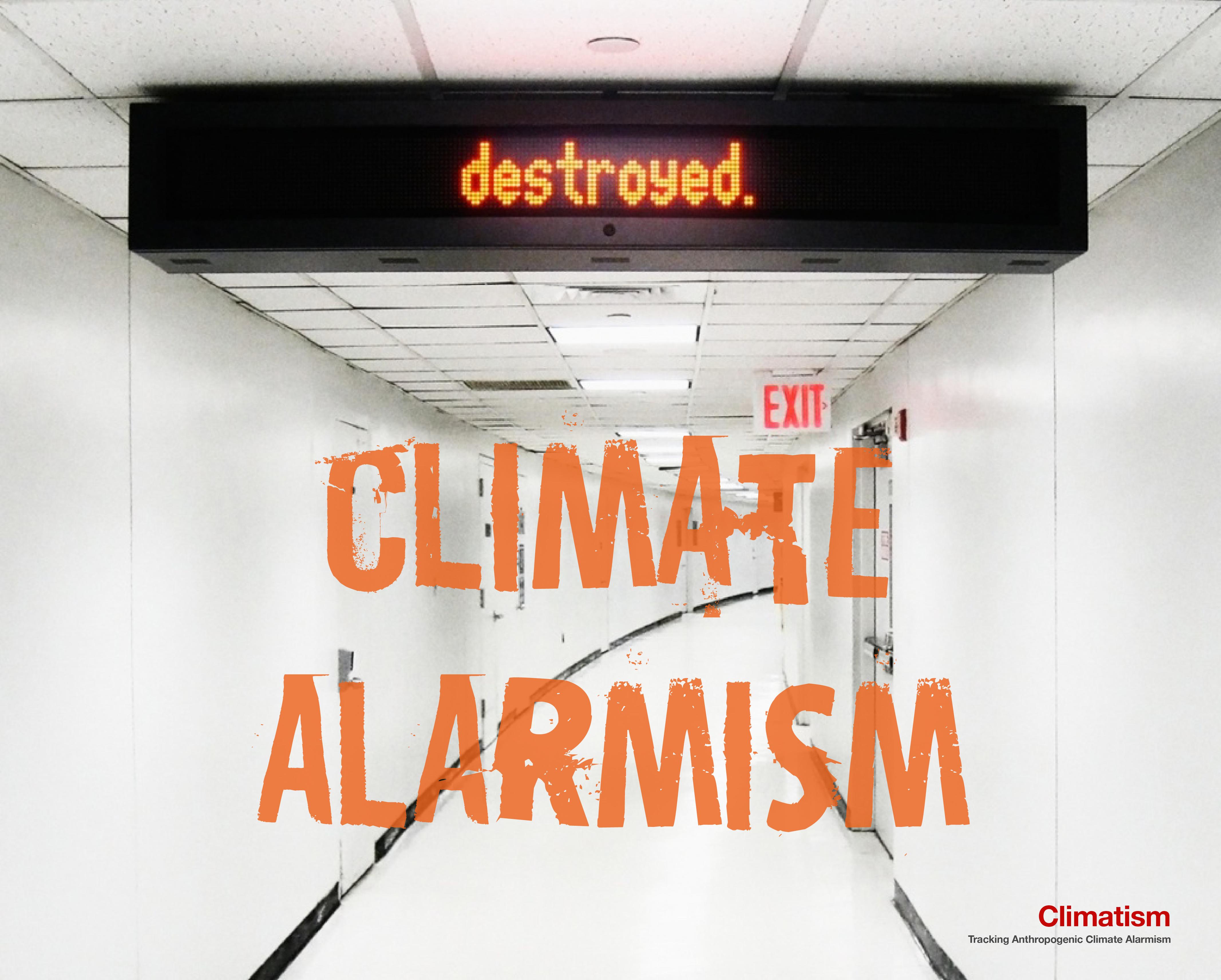 CLIMATE Alarmism Destroyed - CLIMATISM