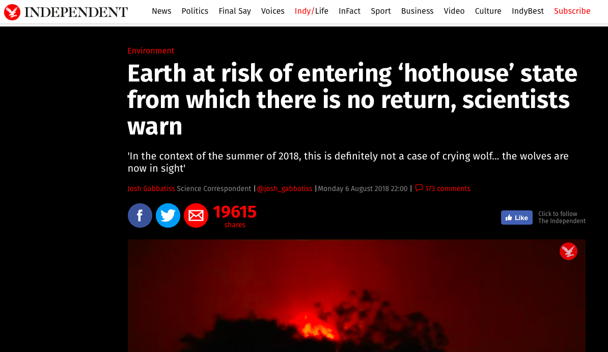 Earth at risk of entering 'hothouse_ state from which there is no return, scientists warn | The Independent