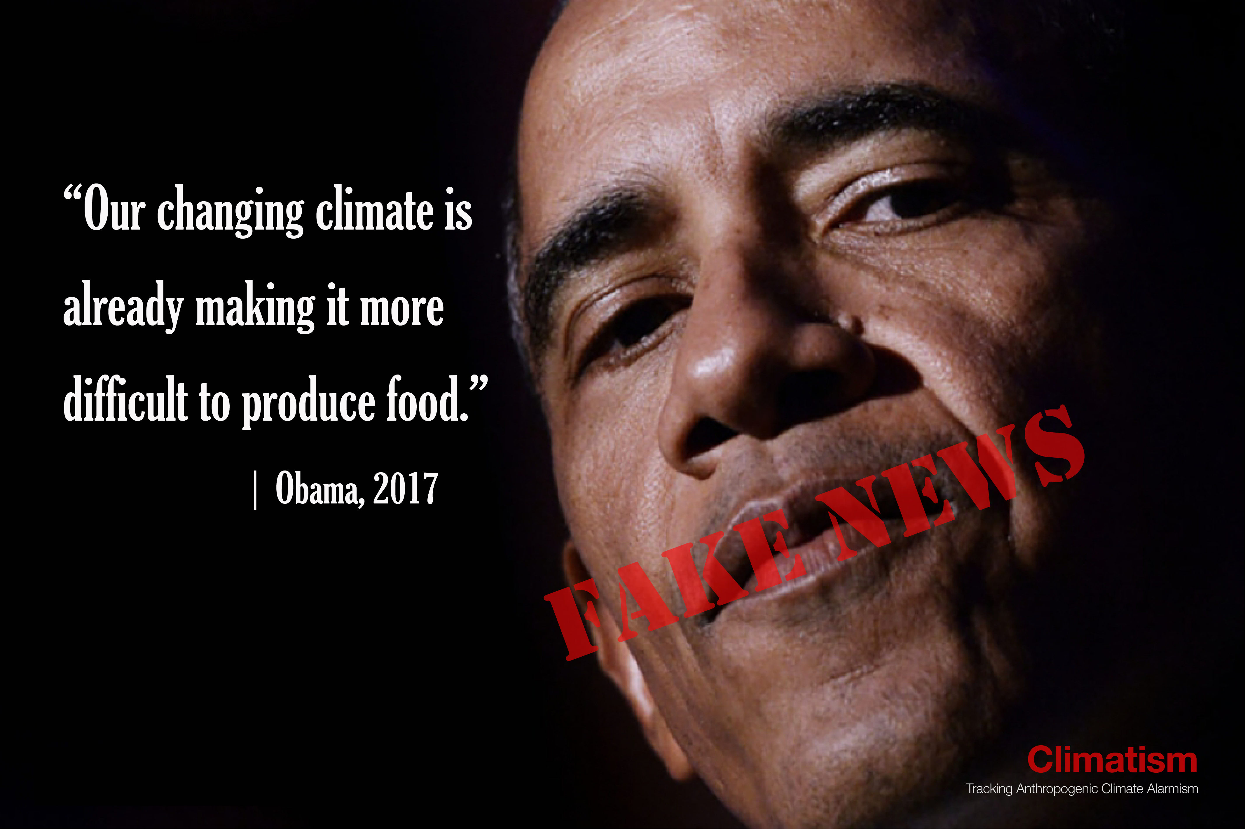OBAMA Food Crisis Climate Fear Mongering CLIMATISM
