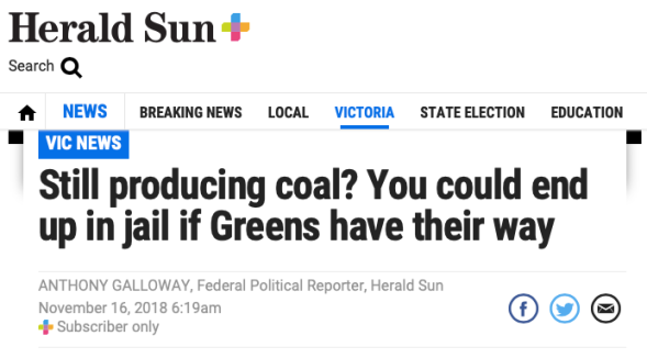Greens party announce policy on coal energy that could jail people producing coal-fired electricity | Herald Sun