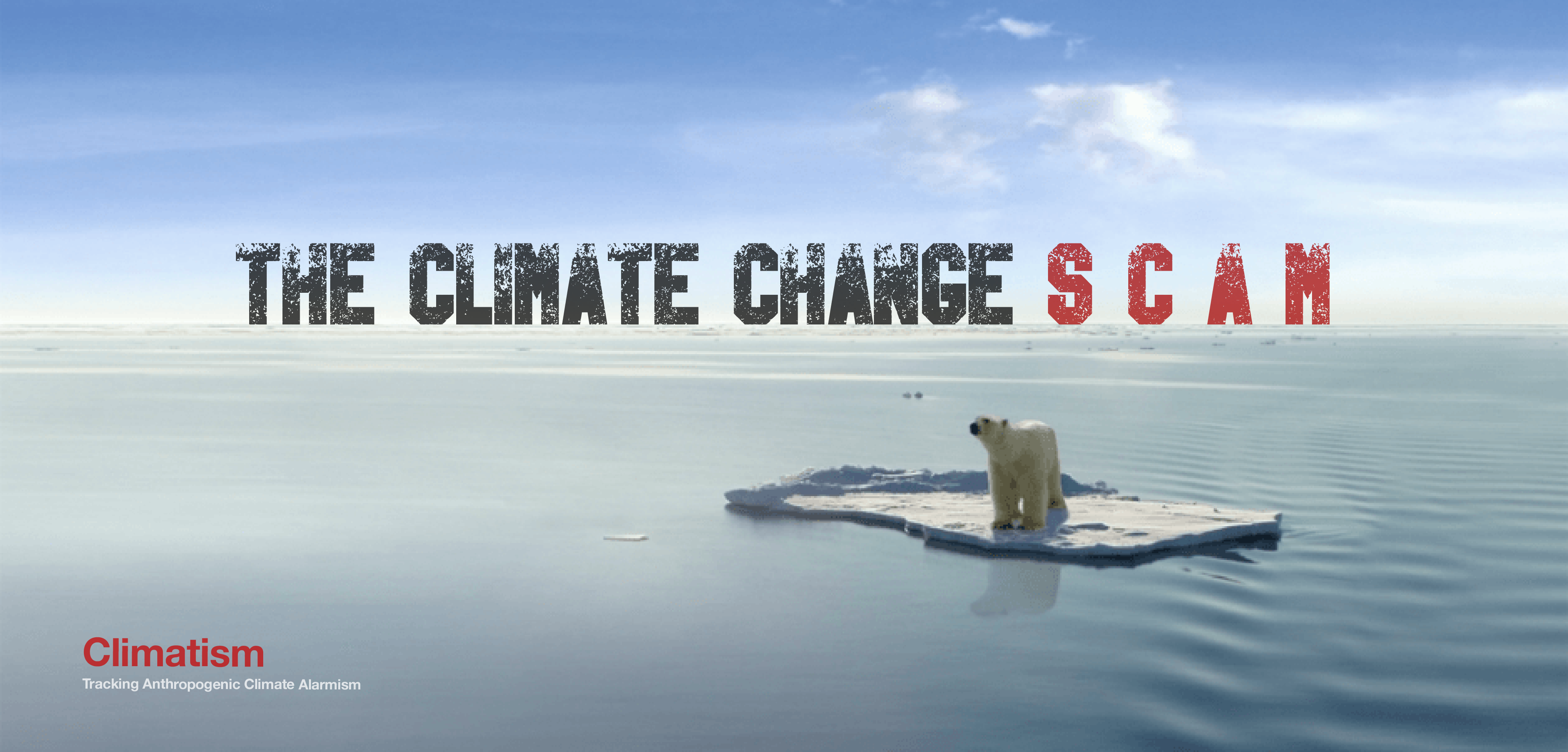 the climate change scam - climatism