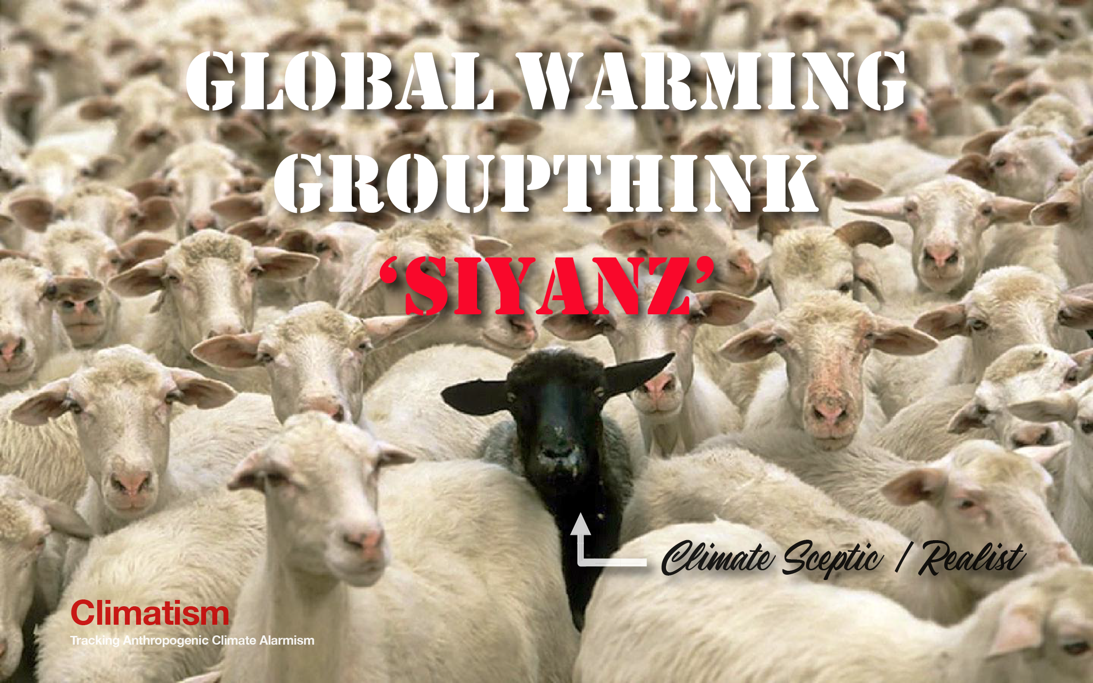GLOBAL WARMING GROUPTHINK SHEEP - CLIMATISM
